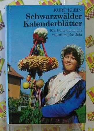 9783878852520: Schwarzwälder Kalenderblätter. Ein Gang durch das volkstümliche Jahr (Livre en allemand)