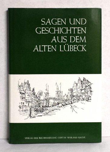 9783878900580: Sagen Und Geschichten Aus Dem Alten Lubeck