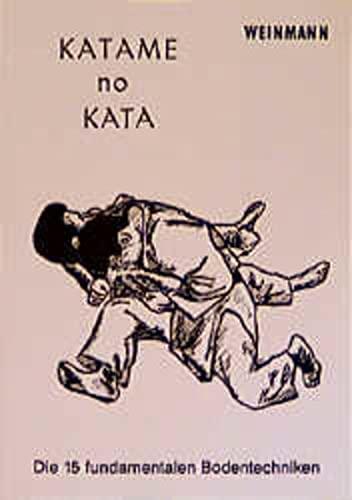 9783878920069: KATAME no KATA.