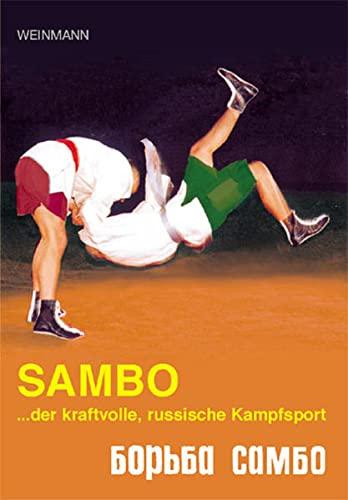 9783878920243: Sambo, der kraftvolle russische Kampfsport