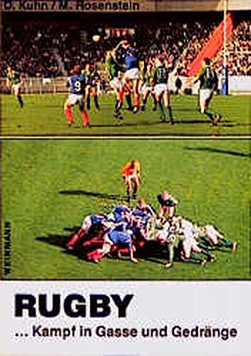9783878920601: Rugby. Kampf in Gasse und Gedränge