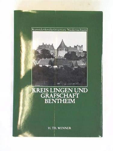 Die Kunstdenkmale des Kreises Lingen und Grafschaft: Nöldeke Arnold (Bearbeiter)