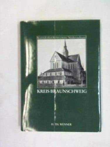 Die Kunstdenkmale des Kreises Braunschweig. ( = Kunstdenkmälerinventare Niedersachsens, Band 7) - Meier, Paul J.