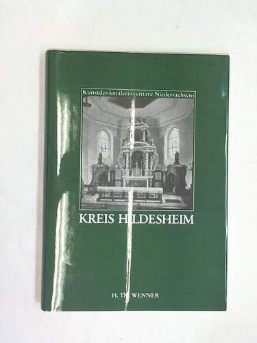 9783878981817: Die Kunstdenkmale des Kreises Hildesheim (Kunstdenkmälerinventare Niedersachsens)
