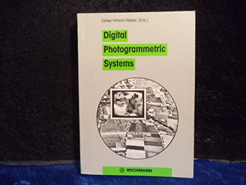 9783879072347: Digital Photogrammetric Systems