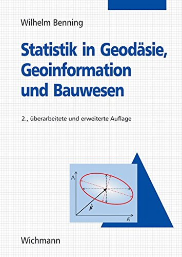 9783879074549: Statistik in Geodäsie, Geoinformation und Bauwe