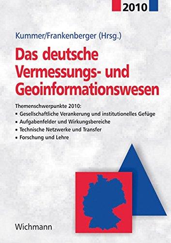 Das deutsche Vermessungs- und Geoinformationswesen 2010: Klaus Kummer