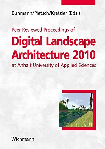 9783879074914: Peer Reviewed Proceedings of Digital Landscape Architecture 2010 at Anhalt University of Applied Sciences