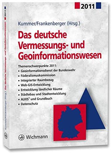 Das deutsche Vermessungs- und Geoinformationswesen 2011: Klaus Kummer