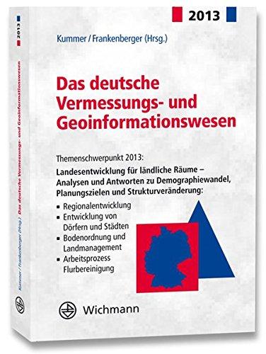 Das deutsche Vermessungs- und Geoinformationswesen 2013: Klaus Kummer