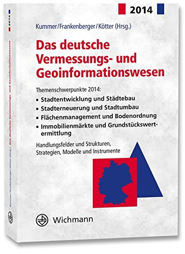 Das deutsche Vermessungs- und Geoinformationswesen 2014: Klaus Kummer