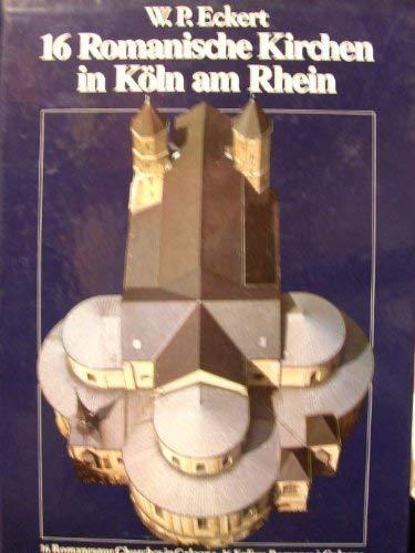 16 Romanische Kirchen in Köln am Rhein: Willehad, Paul Eckert: