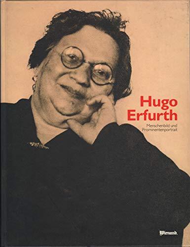 Hugo Erfurth. Menschenbild und Prominentenportrait 1902-1936.,: Dewitz, Bodo von: