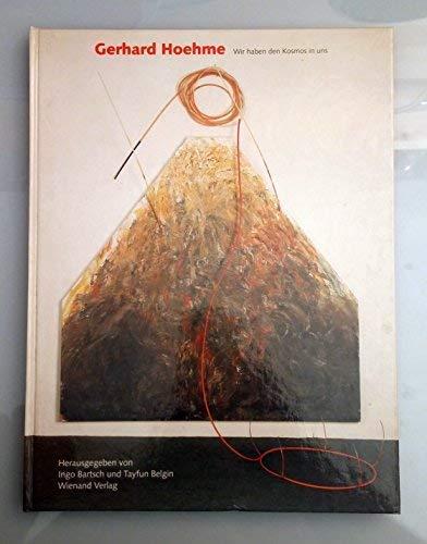 Gerhard Hoehme: Wir haben den Kosmos in uns (German Edition) (3879093164) by Hoehme, Gerhard