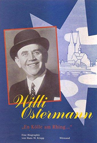 9783879094325: Willi Ostermann. Die grosse Bildbiographie