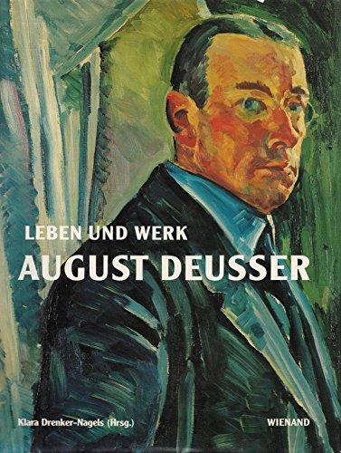 9783879094424: August Deusser. Leben und Werk