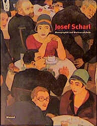 Josef Scharl Monographie Und Werkverzeichnis: Scharl, Josef