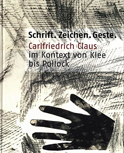 9783879098675: Carlfriedrich Claus