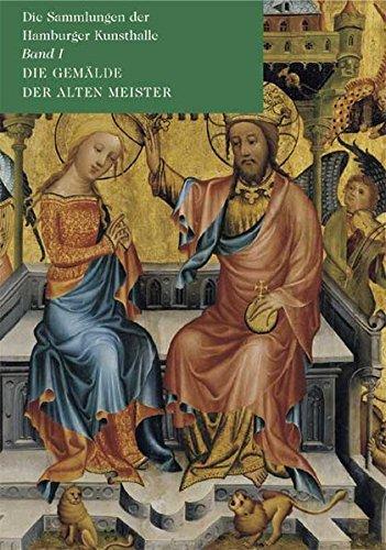 9783879098798: Die Gem�lde der Alten Meister: Die Sammlungen der Hamburger Kunsthalle