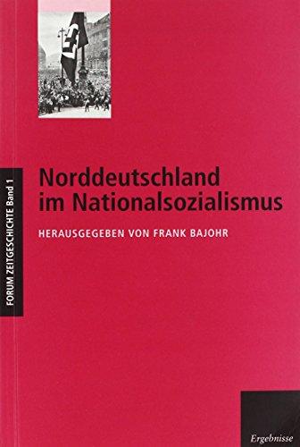 9783879160082: Norddeutschland im Nationalsozialismus (Forum Zeitgeschichte)