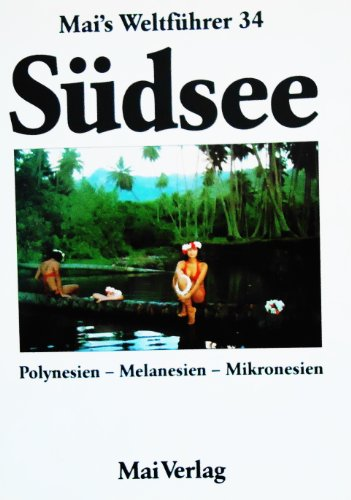 9783879362073: Sudsee (Mai's Wehfuhrer 34)