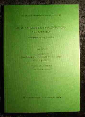 NORDOSTTOR UND PERSISCHE BELAGERUNGSRAMPE IN ALT-PAPHOS: I. WAFFEN UND KLEINFUNDE (AUSGRABUNGEN IN ...