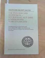 9783879403363: Die Theorie der Rezeption, Ruckschau auf ihre unerkannte Vorgeschichte (Konstanzer Universitatsreden) (German Edition)