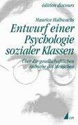 9783879405817: Entwurf einer Psychologie sozialer Klassen. Über die gesellschaftlichen Antriebe des Menschen, Bd 1
