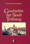 Geschichte der Stadt Tettnang.: Tettnang. Burmeister, Karl Heinz.