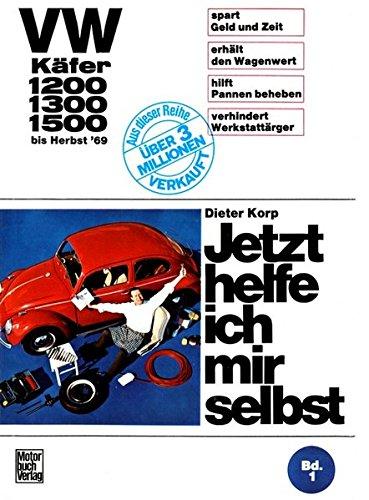 VW Kafer 1200/1300/1500 bis Herbst '69: Dieter Korp