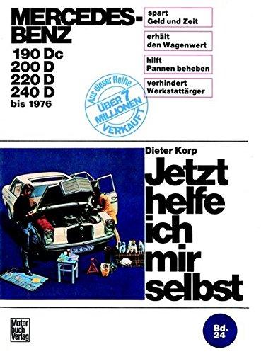 9783879430635: Mercedes-Benz Diesel 180 Dc/190D/200D/220D bis 1976