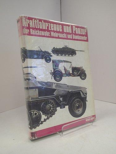 Kraftfahrzeuge und Panzer der Reichswehr, Wehrmacht und: Oswald, Werner