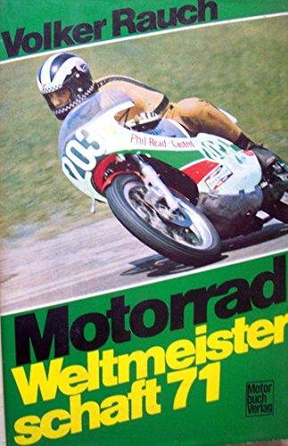 9783879432042: Motorrad Weltmeisterschaft 71