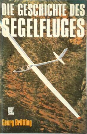 9783879432080: Die Geschichte des Segelfluges.