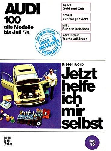 9783879432608: Audi 100 LS / GL / Coupé bis 7/1974