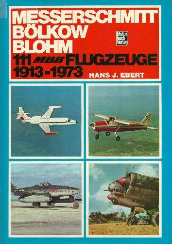 9783879432929: messerschmitt-b--lkow-blohm--111-mbb--flugzeuge--1913-1978