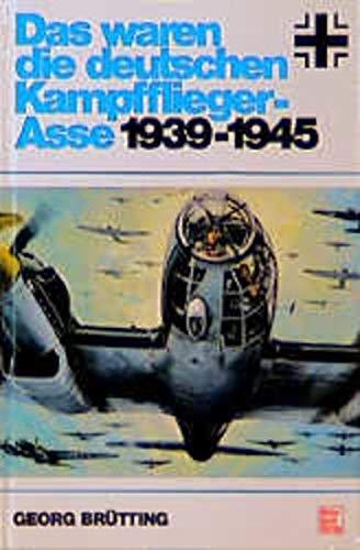 9783879433452: Das Waren die Deutschen Kampfflieger-Asse, 1939-1945.
