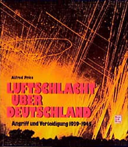 Luftschlacht ueber Deutschland (9783879433544) by Price, Alfred