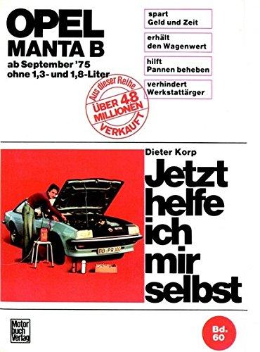 9783879434886: Opel Manta B (75-88) ohne 1,3 und 1,8 Liter