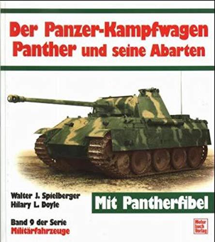 9783879435272: Der Panzerkampfwagen Panther und seine Abarten (Militärfahrzeuge) (German Edition)