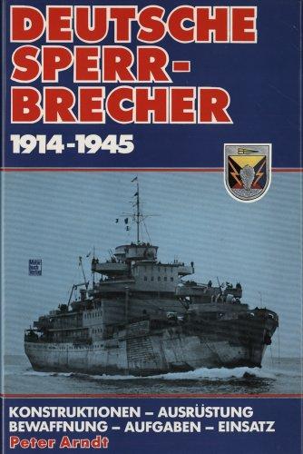 9783879436576: Deutsche Sperrbrecher 1914 - 1945; Konstruktionen, Ausruestung, Bewaffnung, Aufgaben, Einsatz