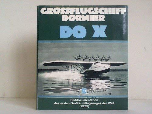 Grossflugschiff Dornier: Do X: Anonymous