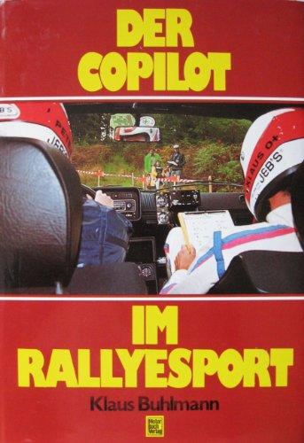 9783879437061: Der Copilot im Rallyesport.