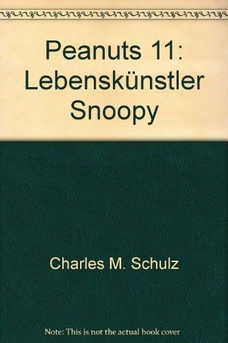 9783879450145: Peanuts 11: Lebenskünstler Snoopy