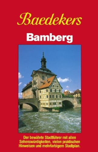 Bamberg: Kurzer Stadtführer (Baedekers Stadtführer): Baedeker, Karl