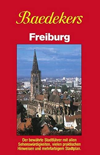 Baedekers Stadtführer Freiburg (Baedekers Reisehandbücher): Baedeker, Karl