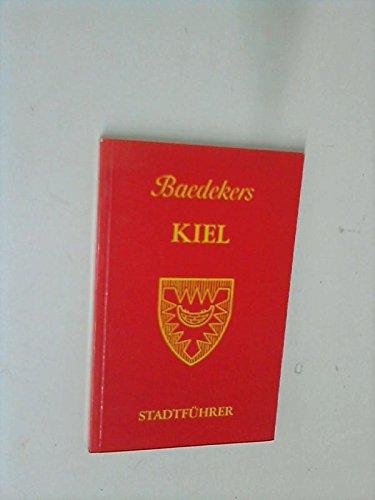 Baedeker Kiel. Kurzer Stadtführer: Baedeker, Karl