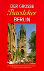 Der Grosse Baedeker Berlin: Baedeker, Karl