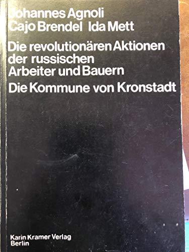 Die revolutionären Aktionen der russischen Arbeiter und: Agnoli, Johannes /