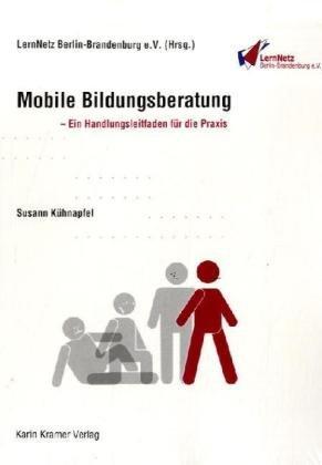 9783879563289: Mobile Bildungsberatung: Ein Handlungsleitfaden für die Praxis
